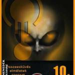 Összeesküvés elméletek sorozat 10. - Idegen kapcsolat